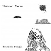Schallplatte Thurston Moore – demolished thoughts (Matador Records) im Test, Bild 1