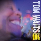 Download Tom Waits - Bad As Me (Indigo) im Test, Bild 1