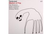 Schallplatte Tonbruket – Masters of Fog (ACT) im Test, Bild 1