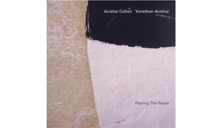 Schallplatte Avishai Cohen & Yonathan Avishai – Playing the Room (ECM) im Test, Bild 1