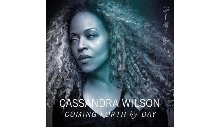 Download Cassandra Wilson - Coming Forth By Day (Legacy Recordings) im Test, Bild 1