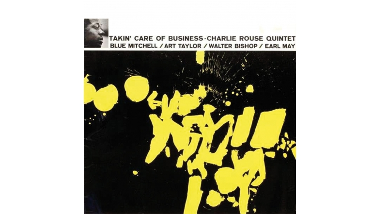 Schallplatte Charlie Rouse Quintet - Takin' Care of Business (Jazz Workshop) im Test, Bild 1