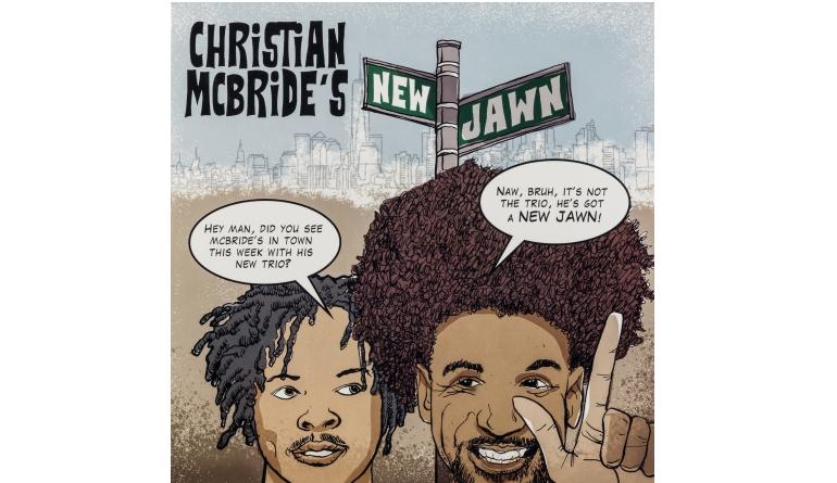 Schallplatte Christian McBride's New Jawn (Mack Avenue) im Test, Bild 1