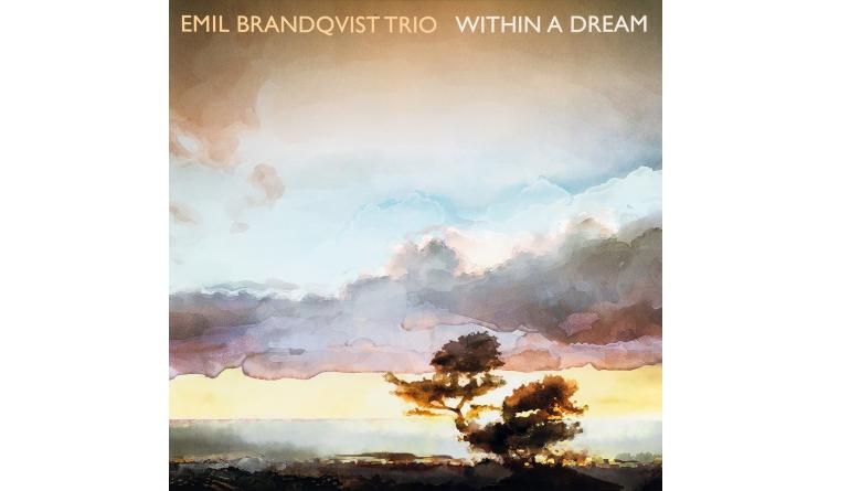Schallplatte Emil Brandqvist Trio - Within a Dream (Skip Records) im Test, Bild 1