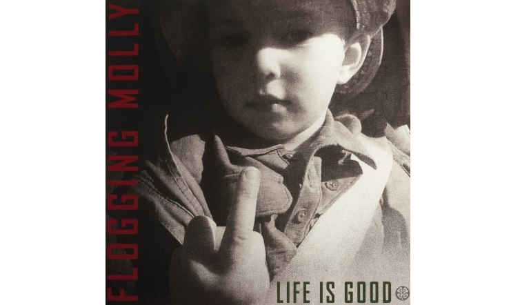 Schallplatte Flogging Molly - Life Is Good (Vanguard) im Test, Bild 1