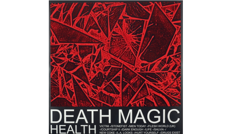 Schallplatte Health - Death Magic (Loma Vista) im Test, Bild 1