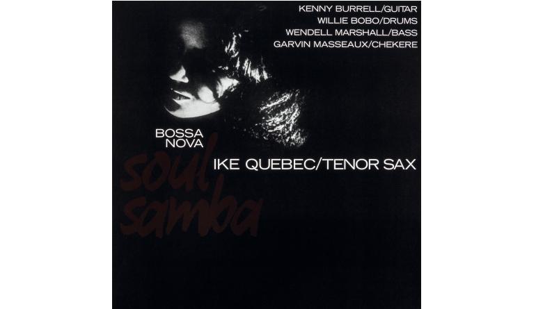 Schallplatte Ike Quebec – Bossa Nova Soul Samba (DOL) im Test, Bild 1