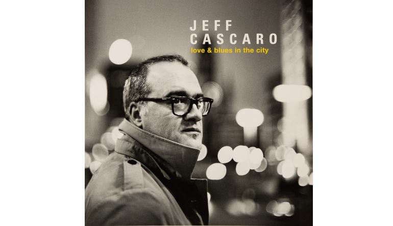 Schallplatte Jeff Cascaro - Love & Blues in the City (Herzog Records) im Test, Bild 1