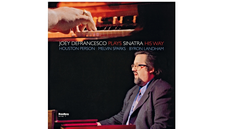 Schallplatte Joey DeFrancesco - Plays Sinatra His Way (JHighNote Records) im Test, Bild 1