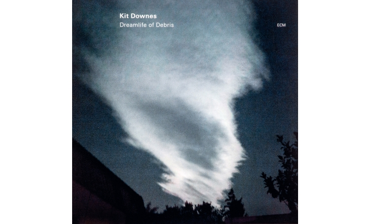 Schallplatte Kit Downes – Dreamlife of Debris (ECM) im Test, Bild 1