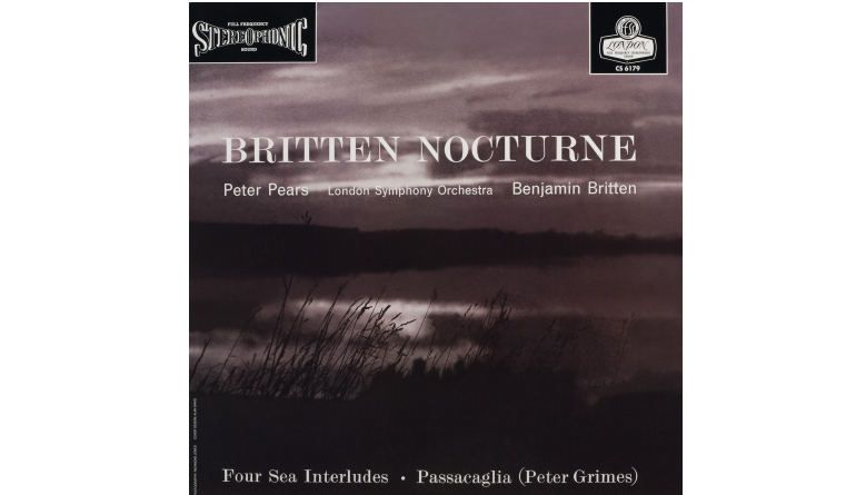 Schallplatte Komponist: Benjamin Britten / Interpret: Peter Pears, Tenor - Nocturne, Four Sea Interludes, Passacaglia (London, ORG) im Test, Bild 1