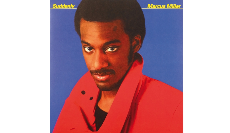 Schallplatte Marcus Miller - Suddenly (Music On Vinyl) im Test, Bild 1
