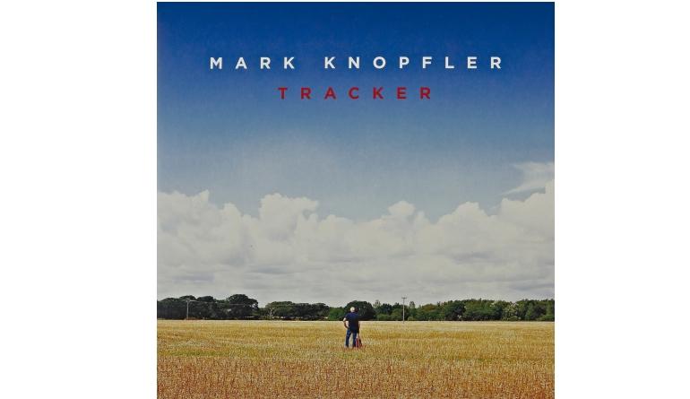 Schallplatte Mark Knopfler - Tracker (Mercury) im Test, Bild 1