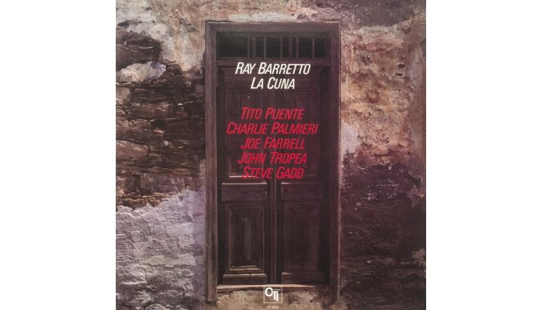 Schallplatte Ray Barretto - La Cuna (CTI / Speakers Corner) im Test, Bild 1