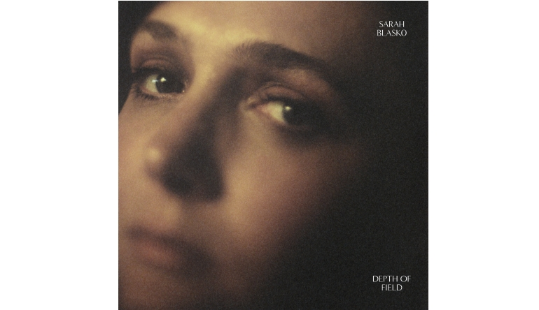 Schallplatte Sarah Blasko – Depth of Field (MVKA) im Test, Bild 1