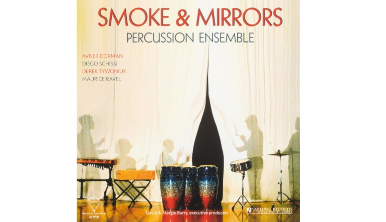 Schallplatte Smoke & Mirrors - Percussion Ensemble (Yarlung Records) im Test, Bild 1