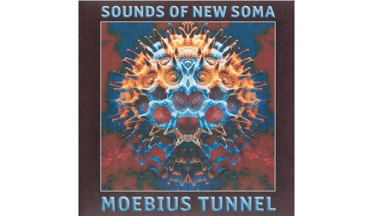 Schallplatte Sounds of New Soma - Moebius Tunnel (Tonzonen Records) im Test, Bild 1