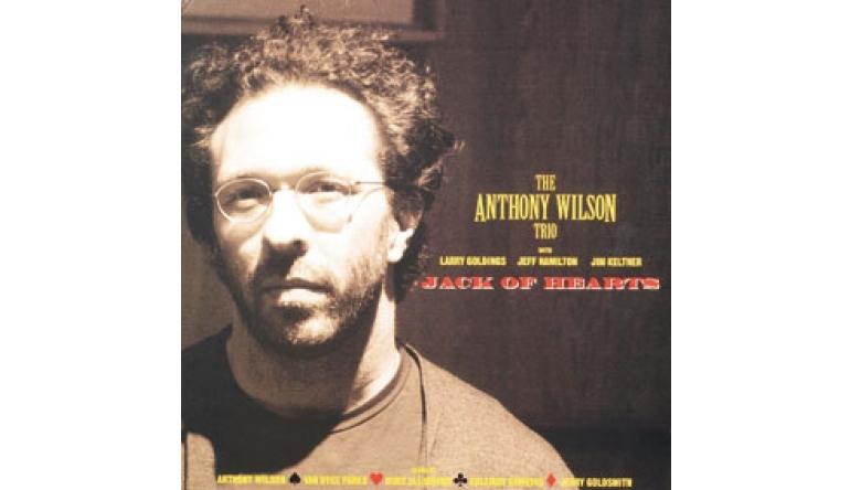 Schallplatte The Anthony Wilson Trio – Jack Of Hearts (Groove Note) im Test, Bild 1