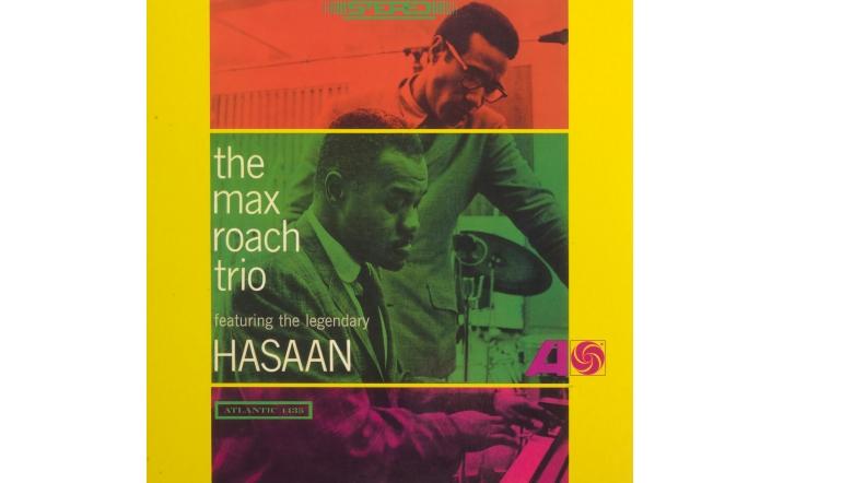 Schallplatte The Max Roach Trio Featuring the Legendary Hasaan (Atlantic / Speakers Corner) im Test, Bild 1